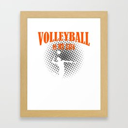 Volleyball Is My Life Framed Art Print