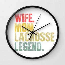 Best Mother Women Funny Gift T Shirt Wife Mom Lacrosse Legend Wall Clock