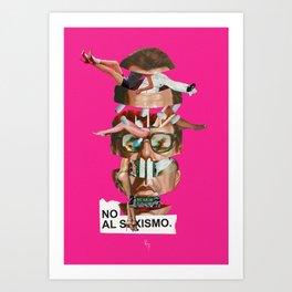NO AL SEXISMO Art Print