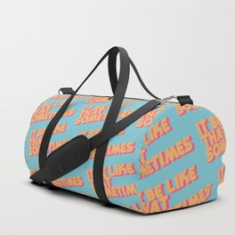 It Be Like That Sometimes - Retro Blue Duffle Bag