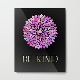 Be Kind Purple Mandala Art Inspirational Quote Metal Print
