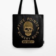 Bad Boy Club: Five Points Bowery Boys Tote Bag