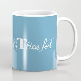 T-time Coffee Mug