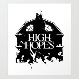 HIGH HOPES Art Print