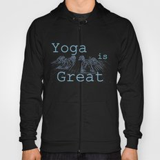 Yoga Is Great : Blues Take Two Hoody