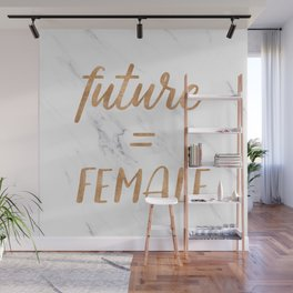 The Future is Female Copper Bronze Gold on Marble Wall Mural