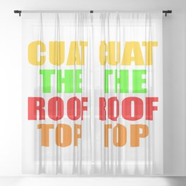 CUAT THE ROOFTOP Sheer Curtain