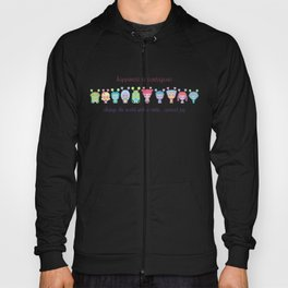 Happiness Is Contagious Hoody