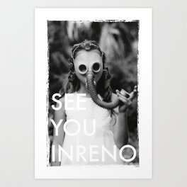 See You In Reno - Gask Mask Art Print