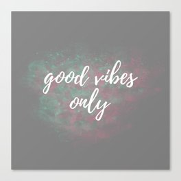 Good Vibes Only Mint Pink Canvas Print