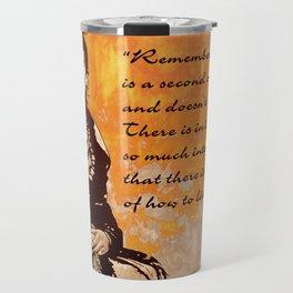FRIDA KAHLO - the mistress of ARTs - quote Travel Mug