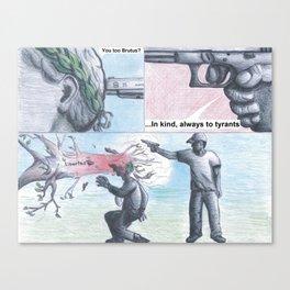 Sic Semper Tyrannis (type) Canvas Print