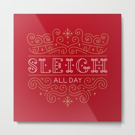 Sleigh All Day Red Metal Print