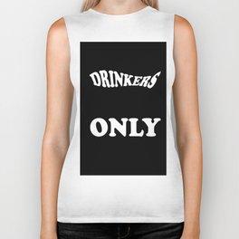Drinkers Only Biker Tank