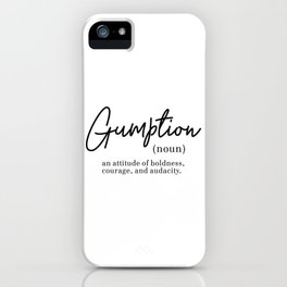 Gumption Definition - Word Nerd - Black Minimalist iPhone Case
