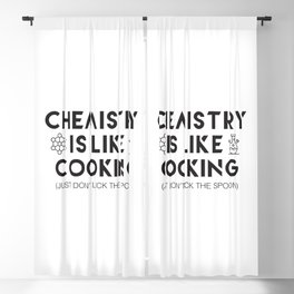 Chemistry is like cooking Blackout Curtain