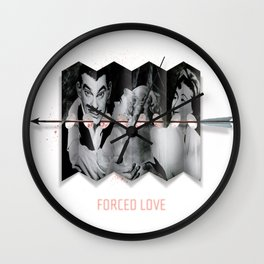 Forced Love Wall Clock