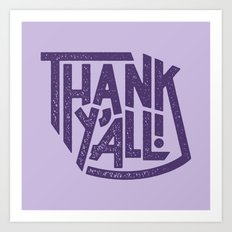 Thank Y'all! Art Print