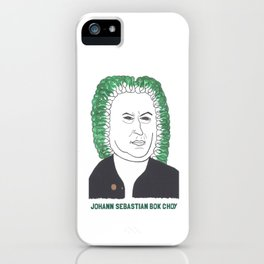 Johann Sebastian Bok Choy1 iPhone Case