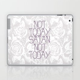 Not Today. Laptop & iPad Skin