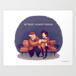 My Best, Oldest Friend Art Print