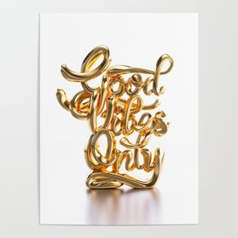 Good Vibes Only - Gold Poster