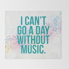 A Day Without Music Quote Throw Blanket