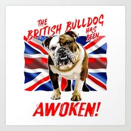The British Bulldog Has Been Awoken Art Print