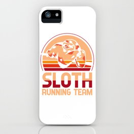 Sloth running team - sloth, joggers iPhone Case