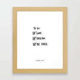 "A Daily To Do List - Design #4 of the ""Words To Live By"" series Framed Art Print"