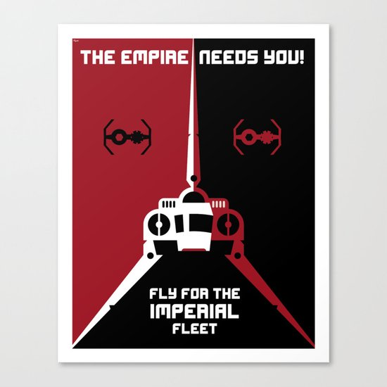 Fly for the Imperial Fleet Canvas Print