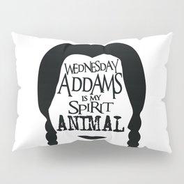 Wednesday Addams is my Spirit Animal Pillow Sham