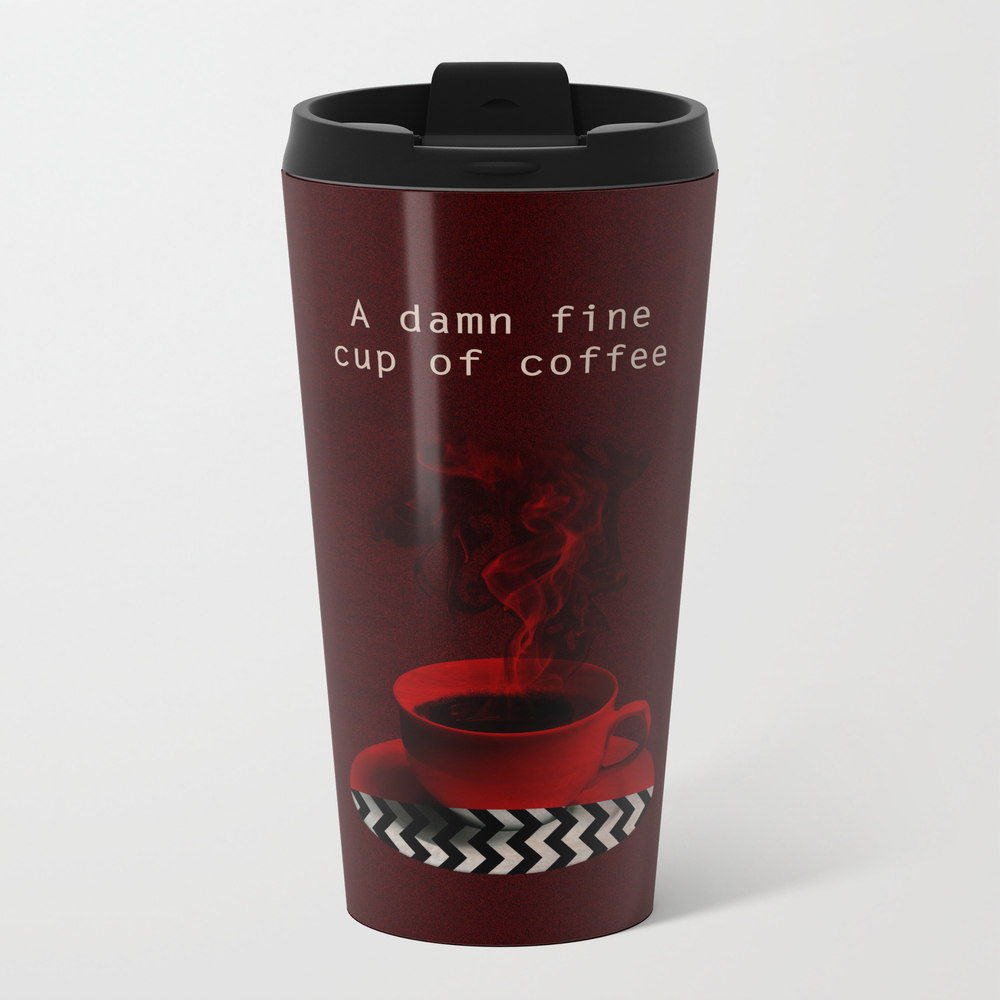 """""twin Peaks"""" - A Damn Fine Cup Of Coffee Metal Travel Mug by Shamila"" MTM3909291"
