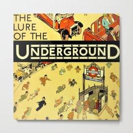 Vintage Lure of the London Underground Subway Travel Advertisement Poster Metal Print