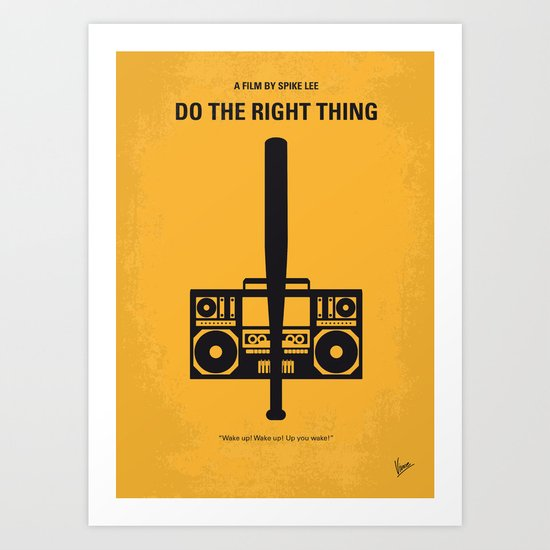 No179 My Do the right thing minimal movie poster Art Print
