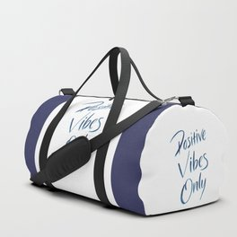 Positive Vibes Only - Blue Duffle Bag