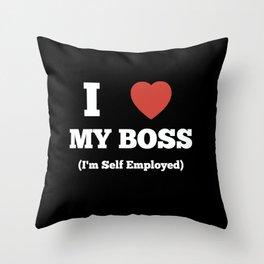 Self Employed Self Love Throw Pillow