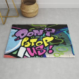 Dont Stop Us ! Rug