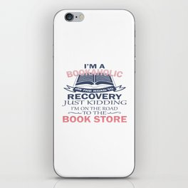 I'M A BOOKAHOLIC iPhone Skin