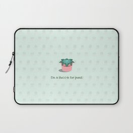 I'm a Succ-a for Puns Laptop Sleeve