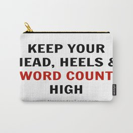 Keep Your Word Count High Carry-All Pouch