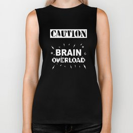 CAUTION - Brain Overload - White Print Biker Tank