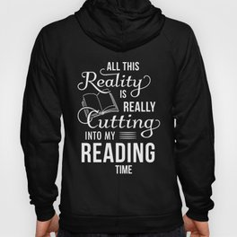 all this reality is really cutting into my reading teacher t-shirts Hoody