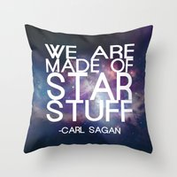 sagan Throw Pillows featuring Carl Sagan Quote - Star Stuff by Yellow Bird Designs