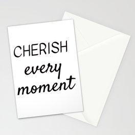 CHERISH EVERY MOMENT Stationery Cards