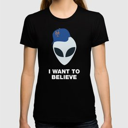 I WANT TO BELIEVE - METS T-shirt
