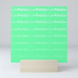 Love Heals Mini Art Print