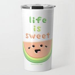 Life is sweet Watermelon Travel Mug