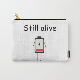 Still Alive Carry-All Pouch
