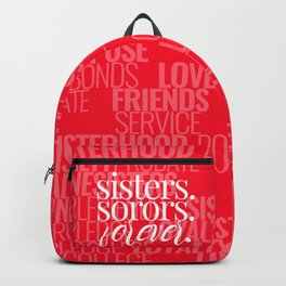SISTERS. SORORS. FOREVER. (RED) Backpack